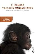 Papel BONOBO Y LOS DIEZ MANDAMIENTOS EN BUSCA DE LA ETICA ENTRE LOS PRIMATES (COLECCION BOOKET CIENCIA)