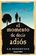 Papel MOMENTO DE DECIR ADIOS (RUSTICA)