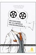 Papel DICCIONARIO DE LA EMPRESA CINEMATOGRAFICA (2 EDICION) (  RUSTICO)