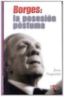 Papel BORGES LA POSESION POSTUMA