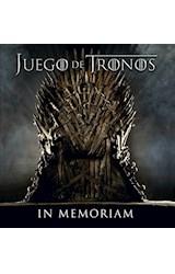 Papel JUEGO DE TRONOS IN MEMORIAM (ILUSTRADO) (CARTONE)