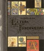 Papel BIBLIA DE LAS LETRAS ILUMINADAS UN TESORO DE LA CALIGRAFIA DECORATIVA (ANILLADO) (CARTONE)