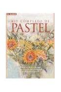 Papel KIT COMPLETO DE PASTEL TECNICAS HERRAMIENTAS Y PROYECTOS PARA DOMINAR LA PINTURA AL PASTEL (CARTONE)