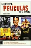 Papel PEORES PELICULAS DE LA HISTORIA (COLECCION CINE)