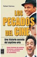 Papel PECADOS DEL CINE UNA HISTORIA SECRETA DEL SEPTIMO ARTE  CASOS FAMOSOS DE ACTORES DIRECTORES