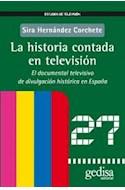 Papel HISTORIA CONTADA EN TELEVISION EL DOCUMENTAL TELEVISIVO