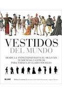 Papel VESTIDOS DEL MUNDO DESDE LA ANTIGUEDAD HASTA EL SIGLO XIX TENDENCIAS Y ESTILOS PARA TODAS LAS...