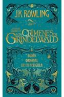 Papel CRIMENES DE GRINDELWALD [ANIMALES FANTASTICOS] (GUION ORIGINAL DE LA PELICULA) (CARTONE)