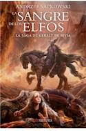 Papel SANGRE DE LOS ELFOS (LA SAGA DE GERALT DE RIVIA 3)