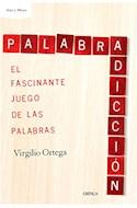 Papel PALABRADICCION EL FASCINANTE JUEGO DE LAS PALABRAS (ARES Y MARES)