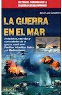 Papel GUERRA EN EL MAR (COLECCION HISTORIA BELICA) (RUSTICA)
