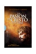 Papel PASION DE CRISTO EN EL CINE (COLECCION CINE) (RUSTICA)