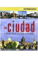 Papel CIUDAD EL NACIMIENTO DE LA CIUDAD EN OCCIDENTE (SERIE ARQUITECTUM)