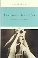 Papel LAWRENCE Y LOS ARABES (COLECCION LOS IMPRESCINDIBLES) (RUSTICA)