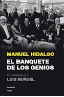 Papel BANQUETE DE LOS GENIOS UN HOMENAJE A LUIS BUÑUEL (COLECCION ATALAYA) (CARTONE)