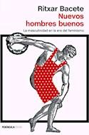 Papel NUEVOS HOMBRES BUENOS LA MASCULINIDAD EN LA ERA DEL FEMINISMO [2 EDICION] (COLECCION ATALAYA)