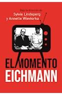 Papel MOMENTO EICHMANN