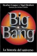 Papel BIG BANG LA HISTORIA DEL UNIVERSO (COLECCION NATURALEZA)