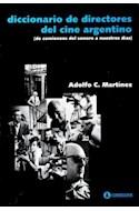 Papel DICCIONARIO DE DIRECTORES DEL CINE ARGENTINO DEL COMIEN