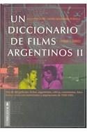 Papel UN DICCIONARIO DE FILMS ARGENTINOS II