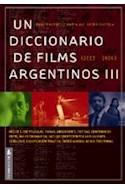 Papel UN DICCIONARIO DE FILMS ARGENTINOS III [2003-2009]