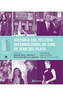 Papel HISTORIA DEL FESTIVAL INTERNACIONAL DE CINE DE MAR DEL PLATA VOLUMEN 2 SEGUNDA EPOCA 1996-2010