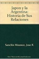 Papel JAPON Y LA ARGENTINA HISTORIA DE SUS RELACIONES