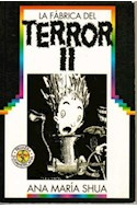 Papel FABRICA DEL TERROR II (COLECCION PRIMERA SUDAMERICANA) (RUSTICA)