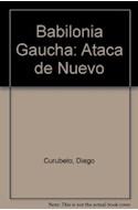 Papel BABILONIA GAUCHA ATACA DE NUEVO  (ENSAYOS)