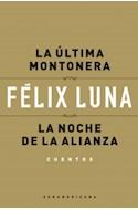 Papel ULTIMA MONTONERA / LA NOCHE DE LA ALIANZA (CUENTOS)
