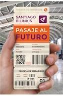 Papel PASAJE AL FUTURO (RUSTICA)