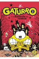 Papel GATURRO 2 GATURRO Y LA MANSION DEL TERROR (COLECCION GATURRO PARA CHICOS) (BOLSILLO)