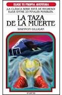 Papel TAZA DE LA MUERTE (ELIGE TU PROPIA AVENTURA 5) (BOLSILLO)