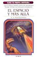 Papel ESPACIO Y MAS ALLA (COLECCION ELIGE TU PROPIA AVENTURA 6) (BOLSILLO) (RUSTICA)