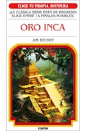 Papel ORO INCA (COLECCION ELIGE TU PROPIA AVENTURA 9) (BOLSILLO)