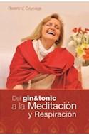 Papel DEL GIN TONIC A LA MEDITACION Y LA RESPIRACION  RUSTICO