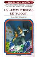 Papel JOYAS PERDIDAS DE NABOOTI (COLECCION ELIGE TU PROPIA AVENTURA 20) (BOLSILLO)