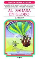 Papel AL SAHARA EN GLOBO (COLECCION ELIGE TU PROPIA AVENTURA 19) (BOLSILLO)