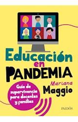 Papel EDUCACION EN PANDEMIA GUIA DE SUPERVIVENCIA PARA DOCENTES Y FAMILIAS