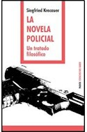 Papel NOVELA POLICIAL UN TRATADO FILOSOFICO (ESPACIOS DEL SABER 8074077)