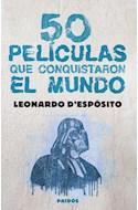 Papel 50 PELICULAS QUE CONQUISTARON EL MUNDO