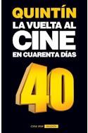Papel VUELTA AL CINE EN CUARENTA DIAS (COLECCION CINE POP) (BOLSILLO)