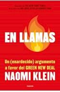Papel EN LLAMAS UN ENARDECIDO ARGUMENTO A FAVOR DEL GREEN NEW DEAL (COLECCION ESTADO Y SOCIEDAD)