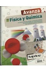 Papel FISICA Y QUIMICA KAPELUSZ AVANZA (3 BS.AS. / 2 CABA) INTERCAMBIOS DE ENERGIA LA ESTRUCTURA (2018)