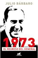 Papel 1973 EL REGRESO DEL GENERAL (RUSTICA)