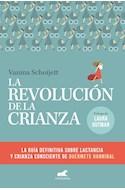 Papel REVOLUCION DE LA CRIANZA LA GUIA DEFINITIVA SOBRE LACTANCIA Y CRIANZA CONSCIENTE DUERMETE HANNIBAL