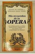 Papel MIS RECUERDOS DE LA OPERA (LA MUSICA Y LOS MUSICOS)