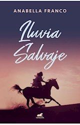 Papel LLUVIA SALVAJE (COLECCION AMOR Y AVENTURA)