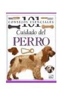 Papel CUIDADO DEL PERRO (101 CONSEJOS ESENCIALES)
