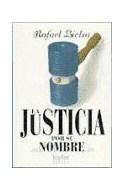 Papel JUSTICIA POR SU NOMBRE (TEXTOS LIBRES)